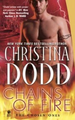 Christina Dodd CHAINS OF FIRE