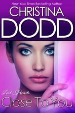 Christina_Dodd_Close_to_You